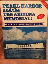 PEARL HARBOR and the USS ARIZONA MEMORIAL~A Pictorial History Illustrated Nice