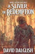 A Sliver of Redemption (Half-Orcs), Good Condition Book, Dalglish, David, ISBN 9