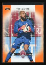 2017 Topps MLS #34 Tim Howard ORANGE 16/25 Colorado Rapids