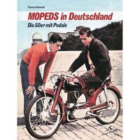 MOPEDS in Deutschland Die 50er mit Pedale Mofas Kleinkrafträder Modelle Buch NEU