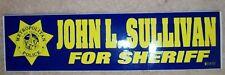 John L. Sullivan For Sheriff Las Vegas Metropolitan Police Unused Bumper Sticker