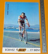 RARE CARTE CYCLISME 1972 EQUIPE BIC JOHNY SCHLECK TOUR DE FRANCE COUREUR
