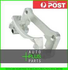 Fits TOYOTA LAND CRUISER PRADO 120 2002-2009 - Support Rear Left Brake Caliper