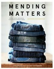 Mending Matters Stitch, Patch, and Repair Your Favorite Denim & More(eTextbook)