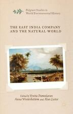 The East India Company And The Natural World (palgrave Studies In World Envir...