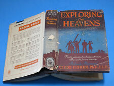 1942 ~ EXPLORING THE HEAVENS ~ FIRST PRINTING / SCIENCE CLIPPINGS THROUGHOUT