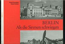 Berlin Als die Sirenen schwiegen