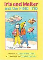 Iris Y Walter And The Field Trip Tapa Dura Elissa Haden Guest
