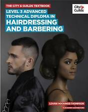 The City & Guilds Textbook: Level 3: Advanced Technical Diploma in Hairdressing…