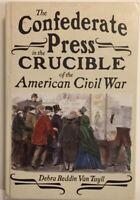The Confederate Press in the Crucible of the American Civil War (Mediating Ameri