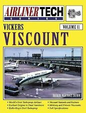 AirlinerTech: Vickers Viscount Vol. 11 by Robin MacRae Dunn (2004, Paperback)