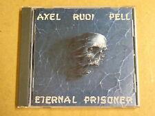 CD / AXEL RUDI PELL - ETERNAL PRISONER