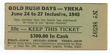 1948 Ticket to Gold Rush Days in Yreka California