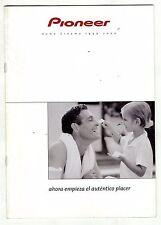 PIONEER - HOME CINEMA - 1999 - 2000    EN ESPAÑOL   ORIGINAL CATALOG