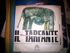 """7"""" OST RARE IL TARFANTE DALLA SATIRA DI NUCCIO AMBROSINO JOE GAYON EX++ N/MINT"""