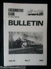 LCGB - LOCOMOTIVE CLUB OF GREAT BRITAIN BULLETIN - MARCH 13 1991