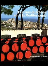 LES VINS DU RHONE ET DE LA MEDITERRANEE par Henri BOSCO.Jean GIONO.Beau livre il