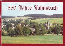 550 Jahre Jahnsbach, Ortschronik der Gemeinde Jahnsbach/Erzgebirge 1442 - 1992