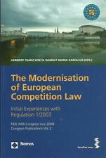 THE MODERNISATION OF THE EUROPEAN COMPETITION LAW FIDE XXIII Congress Linz 2008