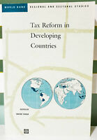 Tax Reform in Developing Countries! 1998 Book by World Bank & Wayne Thirsk!