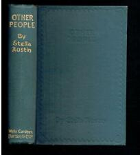 Austin, Stella; Other People. A Story of Modern Chivalry. 1910 Good