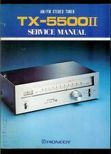 Original Factory Pioneer TX-5500II KU KC HG AM/FM Stereo Tuner Service Manual