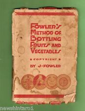 #D111. FOWLER'S METHOD OF BOTTLING FRUITS & VEGETABLES BOOKLET