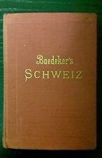 Baedeker SCHWEIZ Handbuch für Reisende 1901