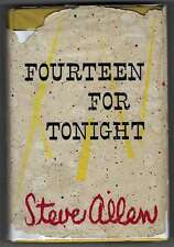 Fourteen for Tonight Steve Allen 1955 Hardback 4th printing Inscribed by Author
