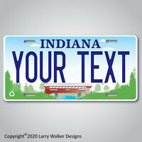 Indiana Covered Bridge YOUR TEXT  Custom Aluminum Vanity License Plate Tag NEW
