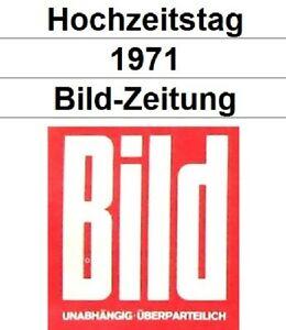 Goldene Hochzeit 2021 - Bild-Zeitung 1971