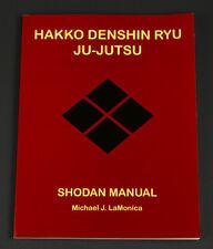 Hakko Denshin Ryu Ju-Jutsu Shodan Manual