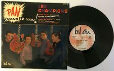 """Les Champions """" Pan dans le 1000 ! """" LP 25 cm Original Bel air 321071"""
