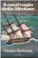 (Georges Bordonove) Il naufragio delle meduse 1978 Euroclub 1 ed.