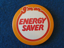 Vintage Button Badge - I'm an Energy Saver - British Gas/Electricity Board?
