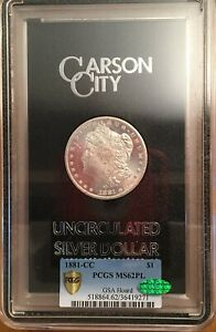 1881-CC Morgan Silver ~ GSA Hoard ~ PCGS MS-62 PL CAC Approved For HIGH Quality