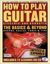 How to Play Guitar: The Basics and Beyond