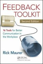 Feedback Toolkit: 16 Tools for Better Communication in the Workplace,-ExLibrary