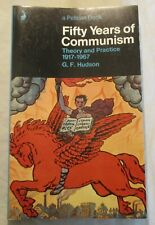 Vintage Pelican : FIFTY YEARS OF COMMUNISM G F HUDSON (PENGUIN IST ED 1971)