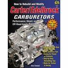 Rebuild Modify Carter Edelbrock Carburetors Thermo-Quad Afb Avs Wcfb book manual