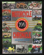Motorcycle Chronicle: 100 Years of Magnificent Machines - NEW - HC - MINT - Gift
