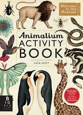 ANIMALIUM ACTIVITY BOOK - SCOTT, KATIE (ILT)/ TEMPLAR COMPANY LIMITED (COR)/ BRO
