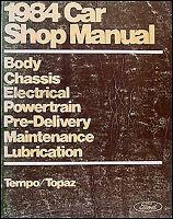 1984 Ford Tempo Mercury Topaz Shop Manual 84 Original Repair Service Book OEM