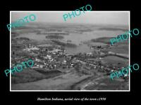 OLD LARGE HISTORIC PHOTO HAMITLON INDIANA AERIAL VIEW OF THE TOWN c1950