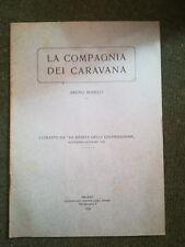 LA COMPAGNIA DEI CARAVANA ROSELLI 1924 COOPERAZIONE 1924