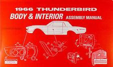 1966 Ford Thunderbird Body and Interior Assembly Manual 66 T bird Tbird