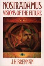Nostradamus: Visions of the Future