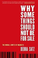 Oxford Political Philosophy: Why Some Things Should Not Be for Sale : The...