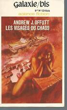 Les visages du chaos.Andrew J.OFFUTT.Galaxie Bis. SF1
