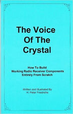 The Voice of the Crystal: How To Build Working Radio Receiver Components